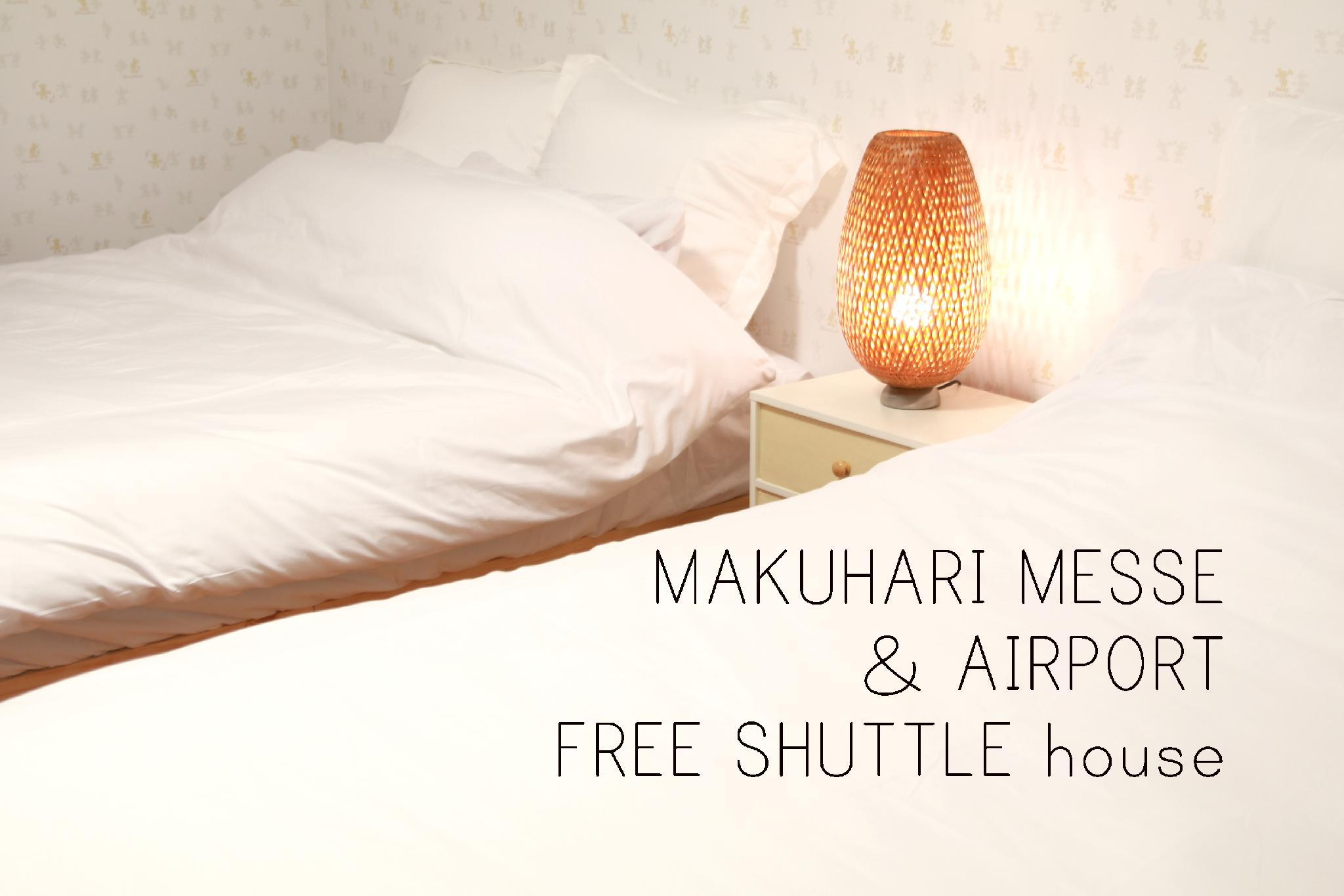 MAKUHARI MESSE And Airport    FREE SHUTTLE    House